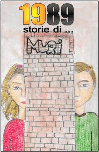 1989…STORIE DI MURI @ Teatro dei Piccoli, Napoli